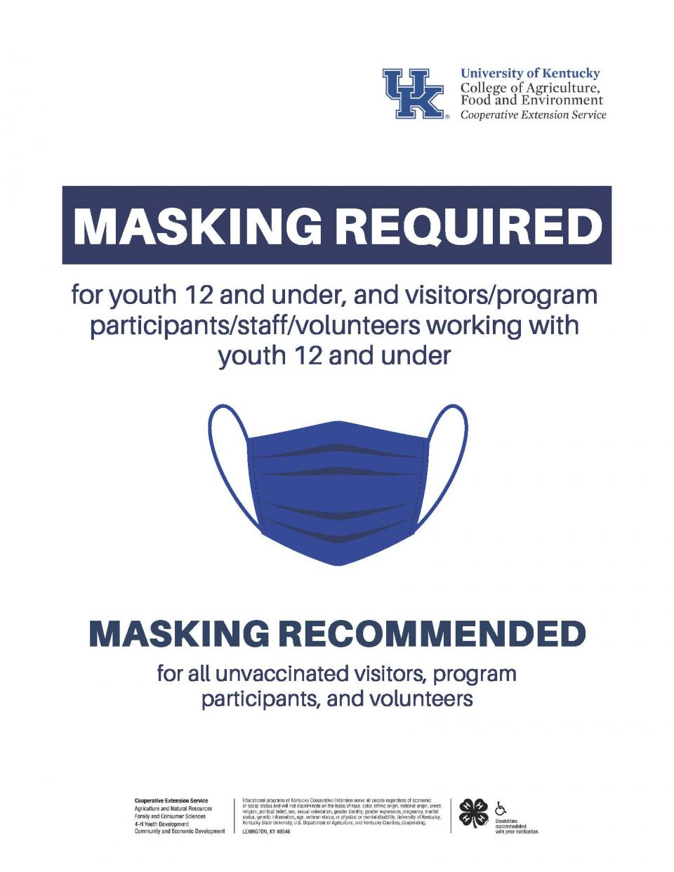 Must wear mask if around youth 12 and under.